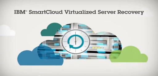 IBM-SmartCloud-Virtualized-Server-Recovery