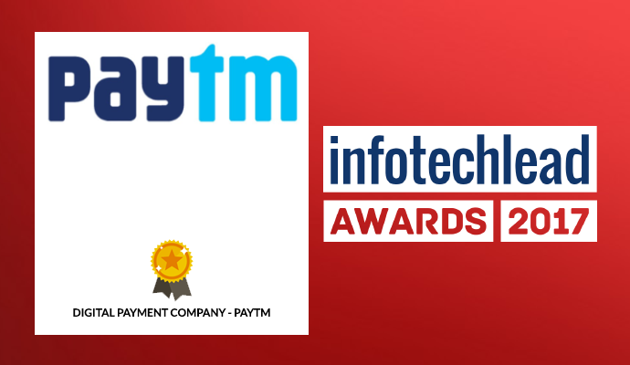 InfotechLead Award 2017 Digital Payment Company - Paytm
