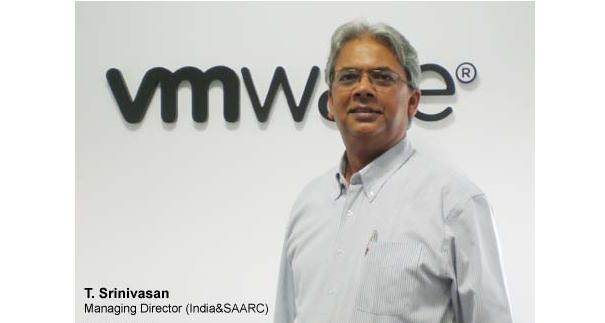 T Srinivasan, managing director, VMware India & SAARC